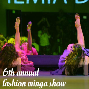 6th Annual Fashion Minga Show